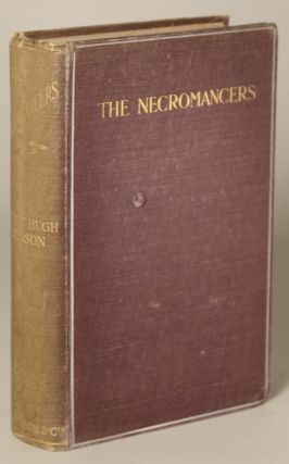 THE NECROMANCERS. Robert Hugh Benson
