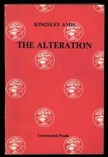 THE ALTERATION. Kingsley Amis