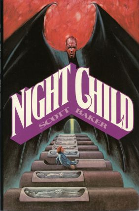 NIGHTCHILD. Scott Baker