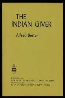 THE INDIAN GIVER [THE COMPUTER CONNECTION]. Alfred Bester