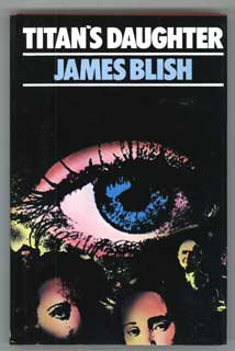 TITAN'S DAUGHTER. James Blish