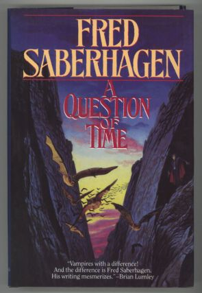 A QUESTION OF TIME. Fred Saberhagen