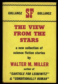 THE VIEW FROM THE STARS. Walter M. Miller, Jr