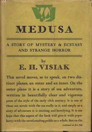 MEDUSA: A STORY OF MYSTERY AND ECSTASY, & STRANGE HORROR