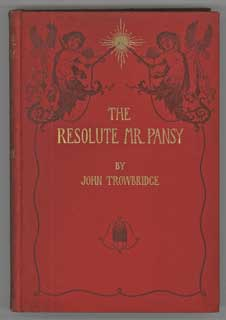 THE RESOLUTE MR. PANSY: AN ELECTRICAL STORY FOR BOYS. John Townsend Trowbridge