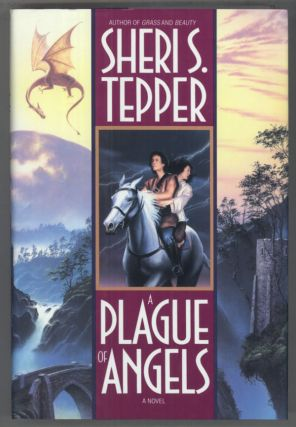 A PLAGUE OF ANGELS. Sheri S. Tepper