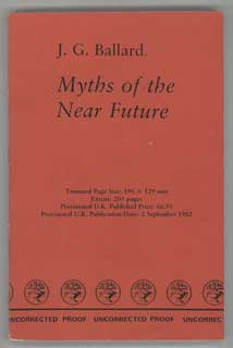 MYTHS OF THE NEAR FUTURE. Ballard