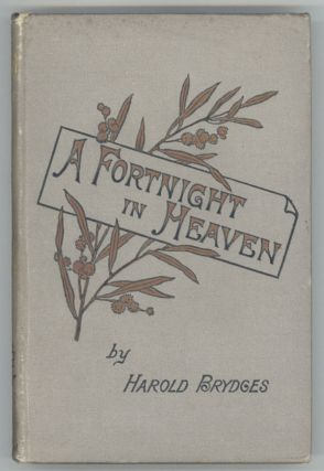 A FORTNIGHT IN HEAVEN: AN UNCONVENTIONAL ROMANCE.