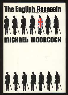THE ENGLISH ASSASSIN. Michael Moorcock