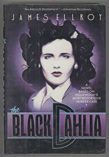 THE BLACK DAHLIA. James Ellroy