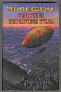 THE CITY IN THE AUTUMN STARS. Michael Moorcock