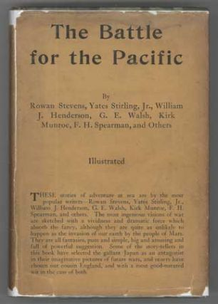 THE BATTLE FOR THE PACIFIC AND OTHER ADVENTURES AT SEA by Rowan Stevens, Yates Sterling [sic, i.e. Stirling] , Jr., William J. Henderson, G. E. Walsh, Kirk Munroe, F. H. Spearman, and Others. Anonymously Edited Anthology.