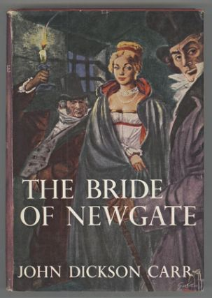 THE BRIDE OF NEWGATE. John Dickson Carr