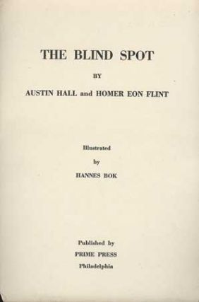 THE BLIND SPOT. Austin and Hall, Flint