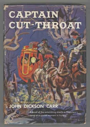 CAPTAIN CUT-THROAT. John Dickson Carr.