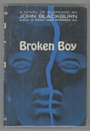 THE BROKEN BOY. John Blackburn