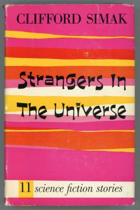 STRANGERS IN THE UNIVERSE: SCIENCE-FICTION STORIES. Clifford Simak