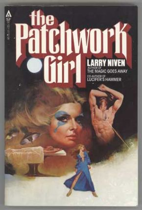 THE PATCHWORK GIRL. Larry Niven