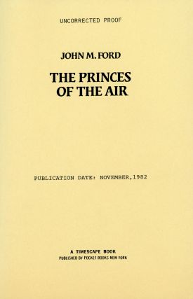 THE PRINCES OF THE AIR. John M. Ford.