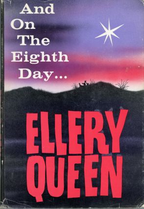 "AND ON THE EIGHTH DAY [by] Ellery Queen [pseudonym]. Avram Davidson, ""Ellery Queen."""