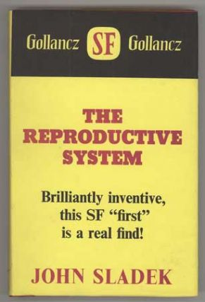 THE REPRODUCTIVE SYSTEM. John Sladek