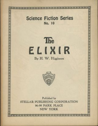 THE ELIXIR ... [cover title]. H. W. Higginson