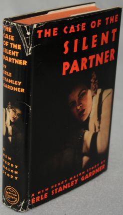 THE CASE OF THE SILENT PARTNER. Erle Stanley Gardner