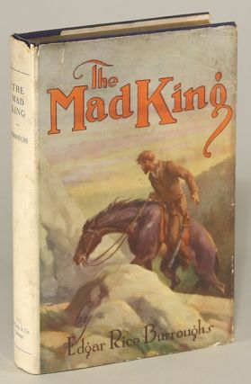 THE MAD KING. Edgar Rice Burroughs