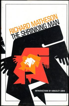 THE SHRINKING MAN. Richard Matheson