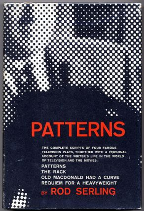 PATTERNS: FOUR TELEVISION PLAYS. Rod Serling