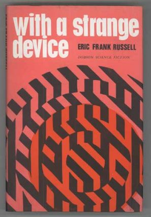 WITH A STRANGE DEVICE. Eric Frank Russell
