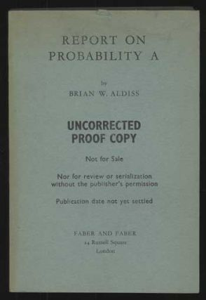 REPORT ON PROBABILITY A. Brian Aldiss
