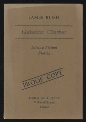 GALACTIC CLUSTER: SCIENCE FICTION STORIES. James Blish