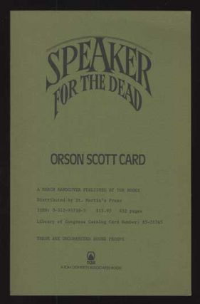 SPEAKER FOR THE DEAD. Orson Scott Card