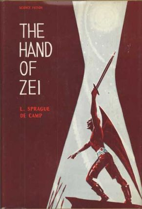 THE HAND OF ZEI. L. Sprague De Camp