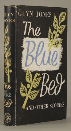 THE BLUE BED AND OTHER STORIES. Glyn Jones