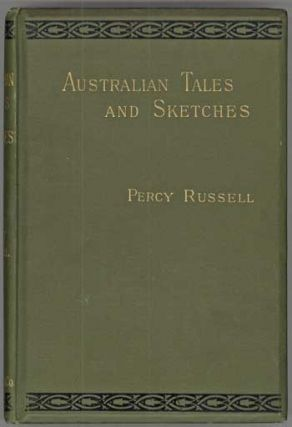 A JOURNEY TO LAKE TAUPO AND AUSTRALIAN AND NEW ZEALAND TALES AND SKETCHES. Percy Russell