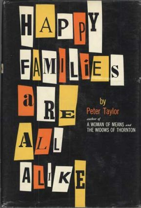 HAPPY FAMILIES ARE ALL ALIKE: A COLLECTION OF STORIES ...