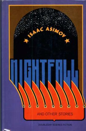 NIGHTFALL AND OTHER STORIES. Isaac Asimov.