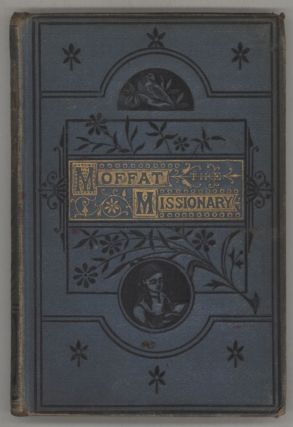 MOFFAT THE MISSIONARY AND OTHER STORIES. Anonymous