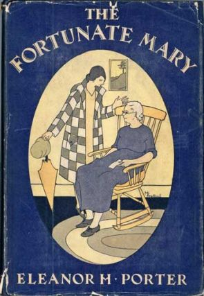 THE FORTUNATE MARY. Eleanor Porter