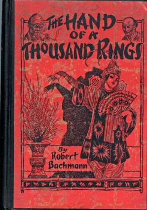 THE HAND OF A THOUSAND RINGS AND OTHER CHINESE STORIES. Robert Bachmann