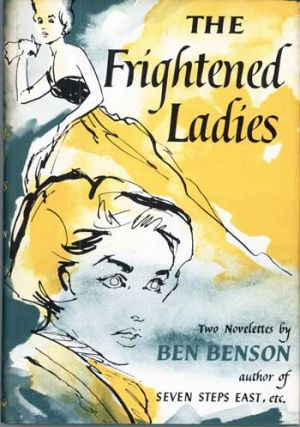 THE FRIGHTENED LADIES. Ben Benson