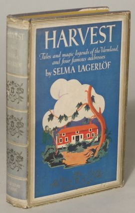 HARVEST ... Translated by Florence and Naboth Hedin. Selma Lagerlof, Ottiliana Lovisa