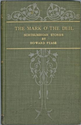 THE MARK O' THE DEIL AND OTHER NORTHUMBRIA TALES. Howard Pease