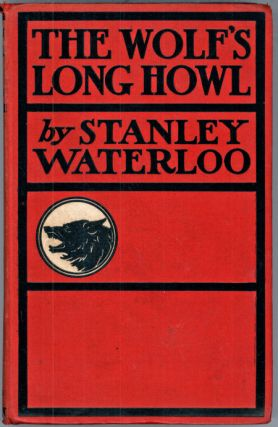 THE WOLF'S LONG HOWL. Stanley Waterloo