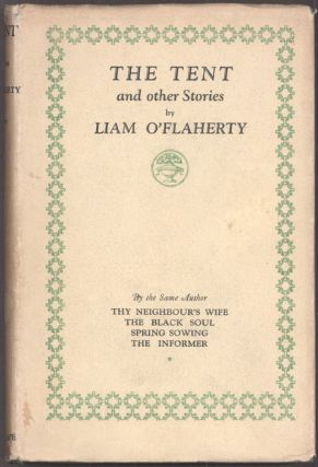 THE TENT. Liam O'Flaherty