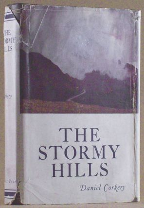 THE STORMY HILLS. Daniel Corkery
