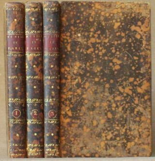A WINTER IN PARIS; OR MEMOIRS OF MADAME DE C****; WRITTEN BY HERSELF. IN THREE VOLUMES. Anonymous