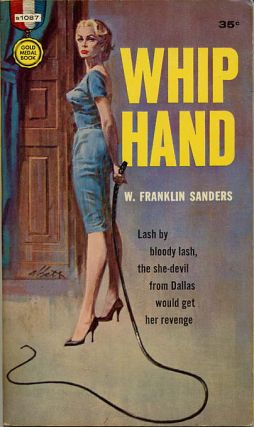 "WHIP HAND. Charles Willeford, ""Franklin Sanders."""